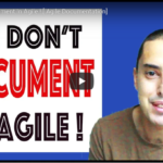 We Don't Document In Agile!