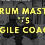 Difference Between Scrum Master and Agile Coach