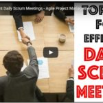 Tips on Efficient Daily Scrum Meetings: Agile Project Management
