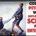 Common Pitfalls When Implementing Scrum for Enterprise